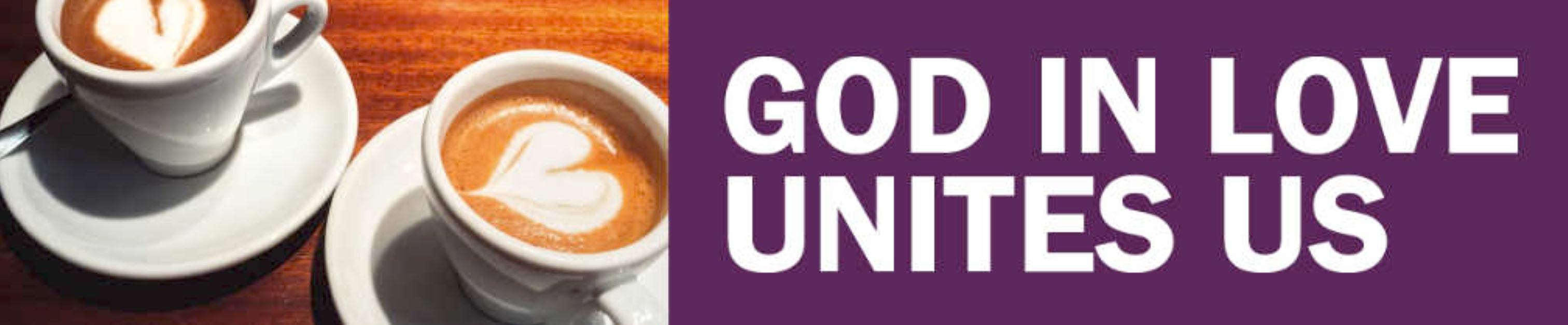 God In Love Unites Us